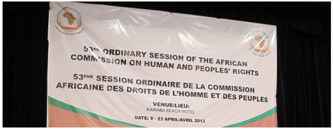 African Commission on Human and People's Rights 53rd Ordinary Session, 9 -23 April, The Gambia