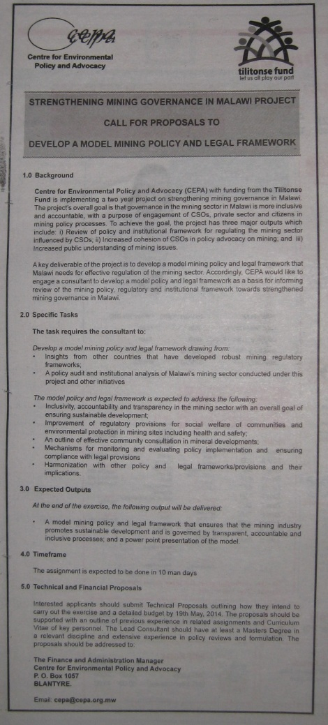 "Centre for Environmental Policy and Advocacy issued a Call for Proposals  to ""Develop a Model Mining Policy and Legal Framework"" (Weekend Nation, 10 May 2014)"