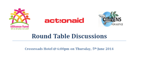 ActionAid Malawi, Citizens For Justice and Tilitonse Round Table Discussions